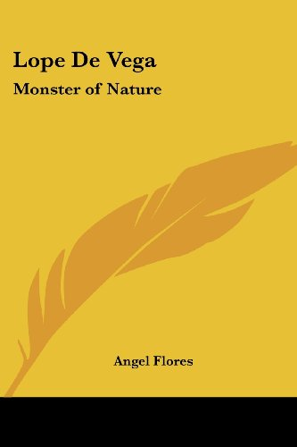 Lope De Vega: Monster of Nature