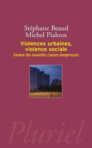 Violences urbaines, violence