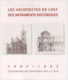 Les architectes en chef des monuments historiques