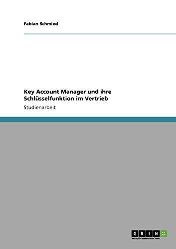 Key Account Manager und ihre Schlüsselfunktion im Vertrieb