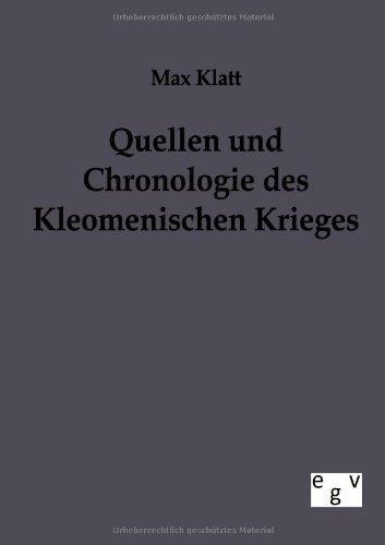 Quellen und Chronologie des Kleomenischen Krieges by Max Klatt (2011-10-13)