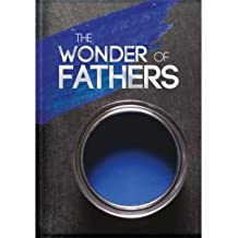 The Wonder of Fathers
