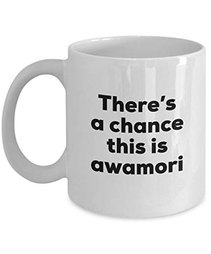 VTYOSQ Awamori Coffee Mug - There's a Chance This is Awamori Mug - Awamori Lovers Gifts - Christmas Birthday Gag Gifts