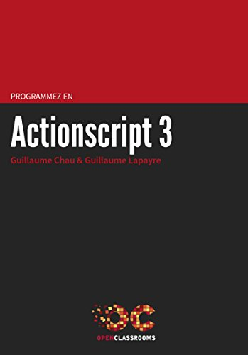 En ligne Programmez en Actionscript 3 pdf ebook