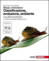 Biologia. Un'introduzione. Classificazione, evoluzione, ambiente. Con espansione online. Per le Scuole superiori. Con CD-ROM