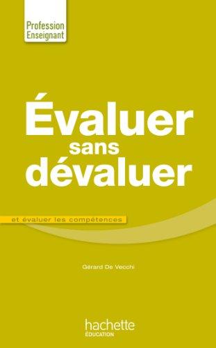 Evaluer sans dévaluer par Gérard de Vecchi