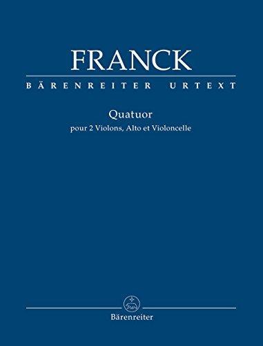 Quatuor pour 2 violons, alto et violoncelle : pour 2 violons, alto et violoncelle | Franck, César (1822-1890)