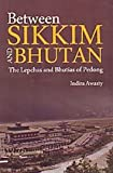 Between Sikkim and Bhutan: The Lepchas and Bhutias of Pedong