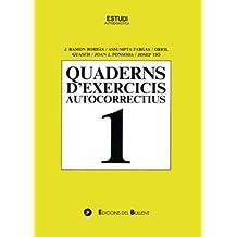 Quaderns d'exercicis autocorrectius 1 (Quaderns autocorrectius)