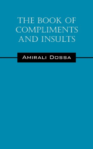 The Book of Compliments and Insults por Amirali Dossa