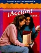 Spanish:!Accion!Wr.Act.Wb;Stud.-Level 1 por GLENCOE