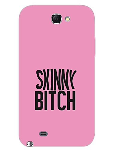 Samsung Note 2 Back Cover - Skinny Bitch - Diet Guru - Quote - For Skinny Bitch Followers - Designer Printed Hard Shell Case  available at amazon for Rs.410