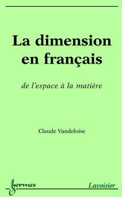 La dimension en français : de l'espace à la matière