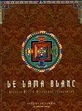 Le Lama blanc - Edition intégrale