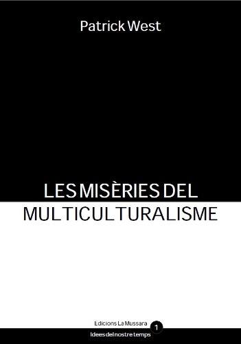 Les misèries del multiculturalisme (Catalan Edition) por Patrick West
