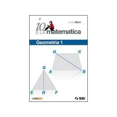 Io E La Matematica. Geometria. Per La Scuola Media. Con Espansione Online: 1