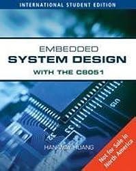 Embedded System Design with C8051, International Edition