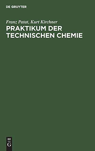 Praktikum der technischen Chemie