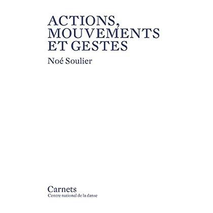 Actions, mouvements et gestes (Carnets)