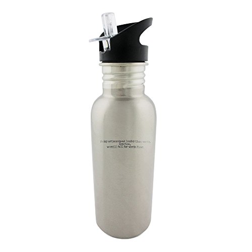 stainless-steel-bottle-with-straw-top-of-we-say-actions-speak-louder-than-words-somehow-we-still-fal