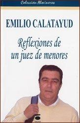 Reflexiones de un juez de menores por Emilio Calatayud