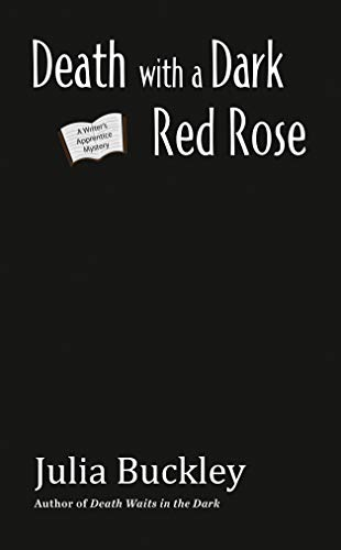 Death with a Dark Red Rose (A Writer's Apprentice Mystery Book 5) (English Edition)