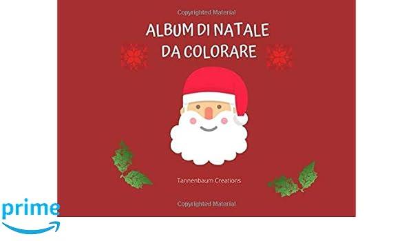 Album Di Natale Da Colorare 52 Disegni Da Colorare Per Bambini A