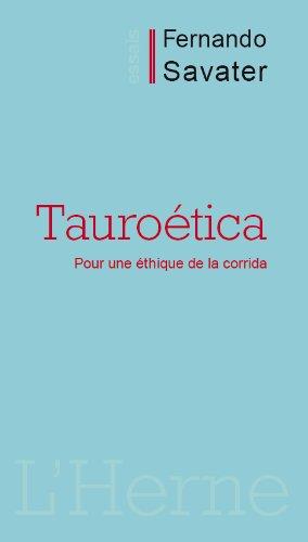 Tauroética par Fernando Savater