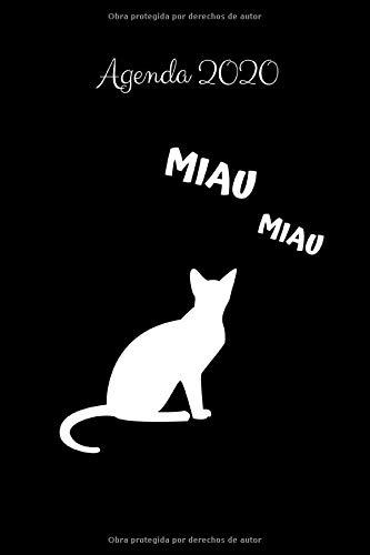 Agenda 2020 Miau: Regalo para Amantes de los Gatos, Calendario 2020, Agenda Semanal y Mensual, Enero 2020 - Diciembre 2020, 15.24x22.86 cm