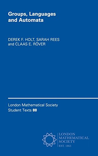 Groups, Languages and Automata (London Mathematical Society Student Texts)