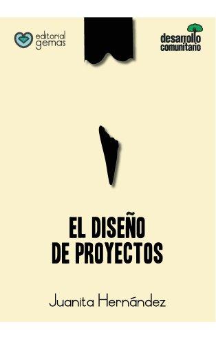 El-Diseo-de-Proyectos-Cmo-Elaborar-un-Proyecto-Paso-a-Paso-Desarrollo-Comunitario