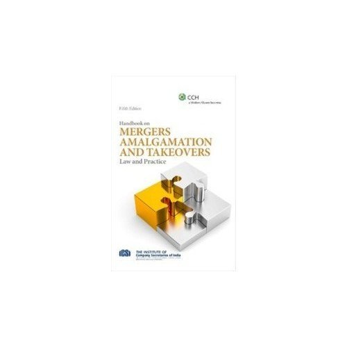 Handbook on Mergers Amalgamations and Takeovers: Law and Practice