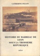 Histoire du barreau de Lyon sous la Troisième République