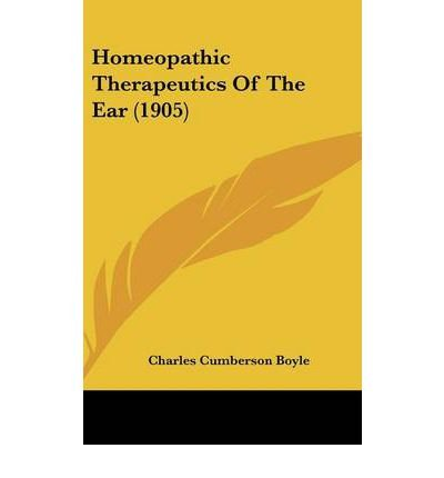 Homeopathic Therapeutics of the Ear (1905) (Hardback) - Common
