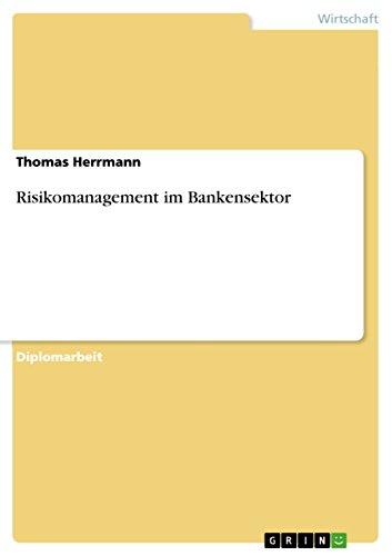 Risikomanagement im Bankensektor