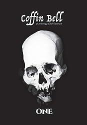 Coffin Bell ONE: an anthology of dark literature