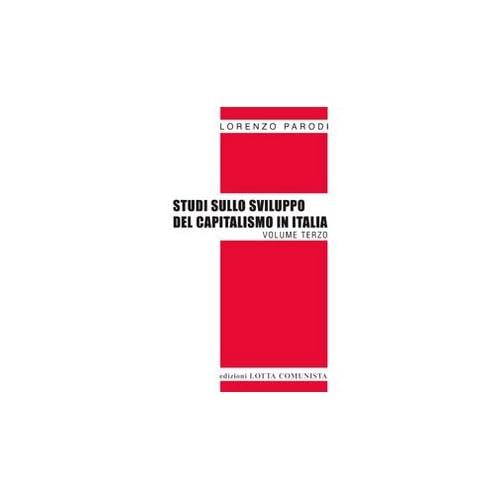 Studi Sullo Sviluppo Del Capitalismo In Italia: 3