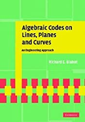 Algebraic Codes on Lines, Planes, and Curves: An Engineering Approach