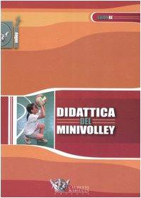 Didattica del minivolley (Volley collection) por Guido Re