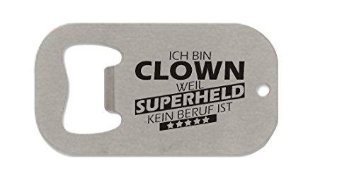 Edelstahl-Flaschenöffner klein, Ich bin Clown weil Superheld kein Beruf ist