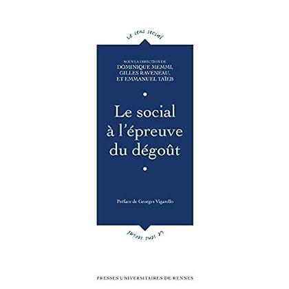 Le social à l'épreuve du dégoût (Le sens social)