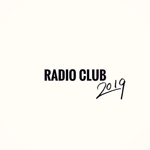 RADIO CLUB 2019 - Radio Blues