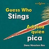 Guess Who Stings / Adivina Quien Pica (Bookworms: Guess Who / Adivina Quien) por Dana Meachen Rau