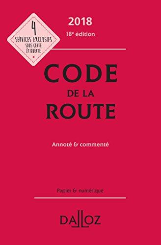 Code de la route 2018, annoté et commenté - 18e éd.