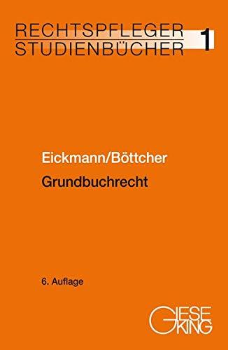 Grundbuchrecht (Rechtspfleger-Studienbücher)