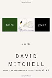 Black Swan Green: A Novel by David Mitchell (2006-04-11)