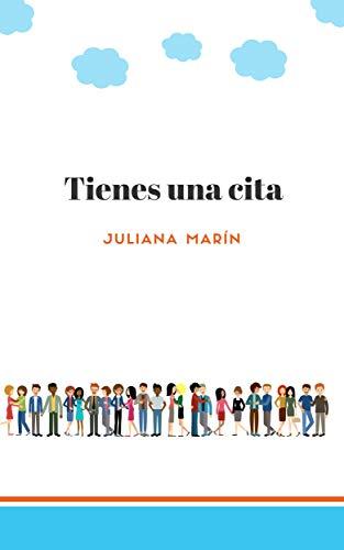 Leer Gratis TIENES UNA CITA (SANTA MANUELA nº 3) de JULIANA MARIN