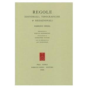 Regole editoriali, tipografiche & redazionali