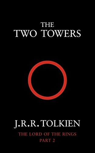 The Two Towers (The Lord of the Rings, Book 2): Two Towers Vol 2 por J. R. R. Tolkien