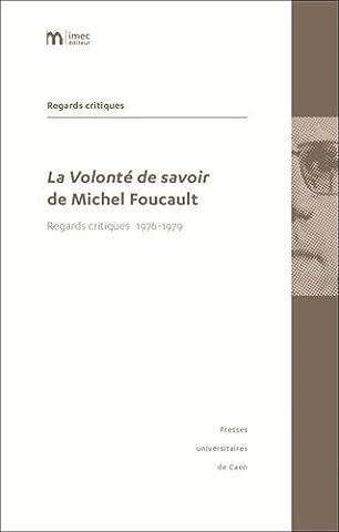 La volonté de savoir de Michel Foucault : Regards critiques 1976-1979